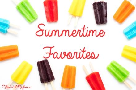 Summertime Favorites