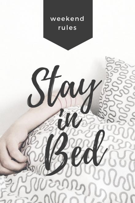Stay In Bed.jpg